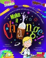 Make It Change!