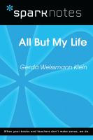 All But My Life (SparkNotes Literature Guide)