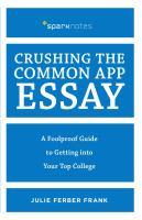 Crushing the Common App Essay