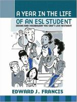 A Year in the Life of An ESL Student