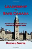 Leadership to Save Canada
