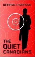 The Quiet Canadians