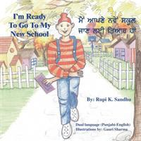 I'm Ready to Go to My New School [Punjabi]