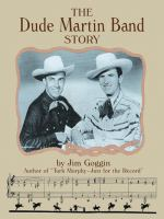 The Dude Martin Band Story