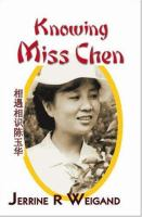 Knowing Miss Chen