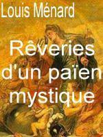 Rêveries d'un païen mystique