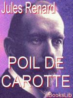 Poil De Carotte, and Other Plays