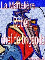 Robert, chef de brigands