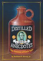 Distilled Lincoln Anecdotes