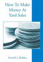 How To Make Money At Yard Sales