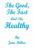 The Good, the Fast and the Healthy