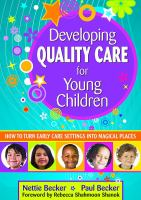 Developing Quality Care for Young Children