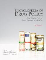 Encyclopedia of Drug Policy
