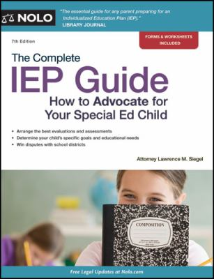 "Picture of book cover for ""The Complete IEP Guide: How to Advocate for your Special Ed Child"""