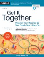 Get It Together : Organize your Records So your Family Won't Have to