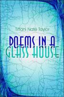 Poems in A Glass House