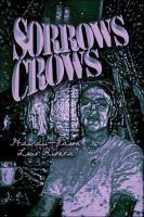 Sorrows Crows