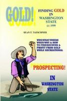 Finding Gold in Washington State