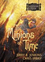 The Minions of Time