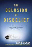 The Delusion of Disbelief