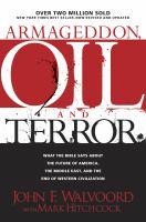 Armageddon, Oil, and Terror