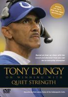 Tony Dungy on Winning With Quiet Strength