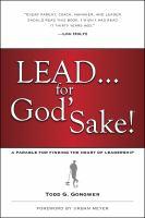 Lead-- for God's Sake!