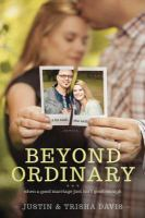 Beyond ordinary : when a good marriage just isn't good enough