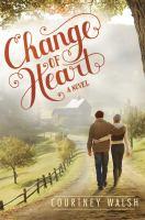 Change of heart : a novel