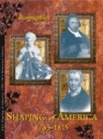 Shaping of America, 1783-1815