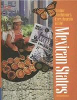 Junior Worldmark Encyclopedia of the Mexican States