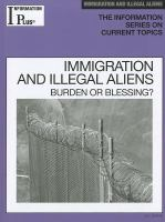 Immigration and Illegal Aliens