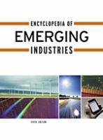 Encyclopedia of Emerging Industries