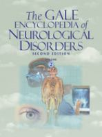 The Gale Encyclopedia of Neurological Disorders