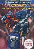 Transformers Energon. The battle for Energon