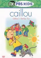 Caillou's Family Fun