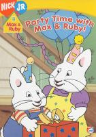 Party Time With Max & Ruby
