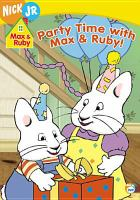 Max & Ruby. Party Time With Max & Ruby
