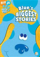 Blue's Clues, Blue's Biggest Stories