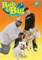 Rob & Big complete seasons 1 & 2 uncensored.