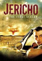 Jericho, the First Season