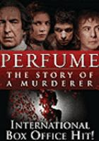 Perfume : [videorecording (DVD)] the story of a murderer