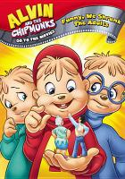 Alvin and the Chipmunks Go to the Movies. Funny, We Shrunk the Adults