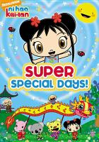 Ni hao, Kai-lan. Super special days!
