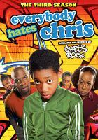 Everybody hates Chris. The third season