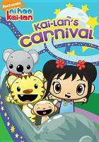 Ni hao, Kai-Lan. Kai-Lan's carnival