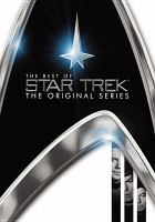 The best of Star trek. The original series [videorecording (DVD)]