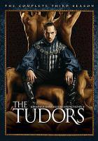 The Tudors. The Complete Third Season
