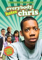 Everybody hates Chris. The final season