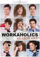 Workaholics. Season one